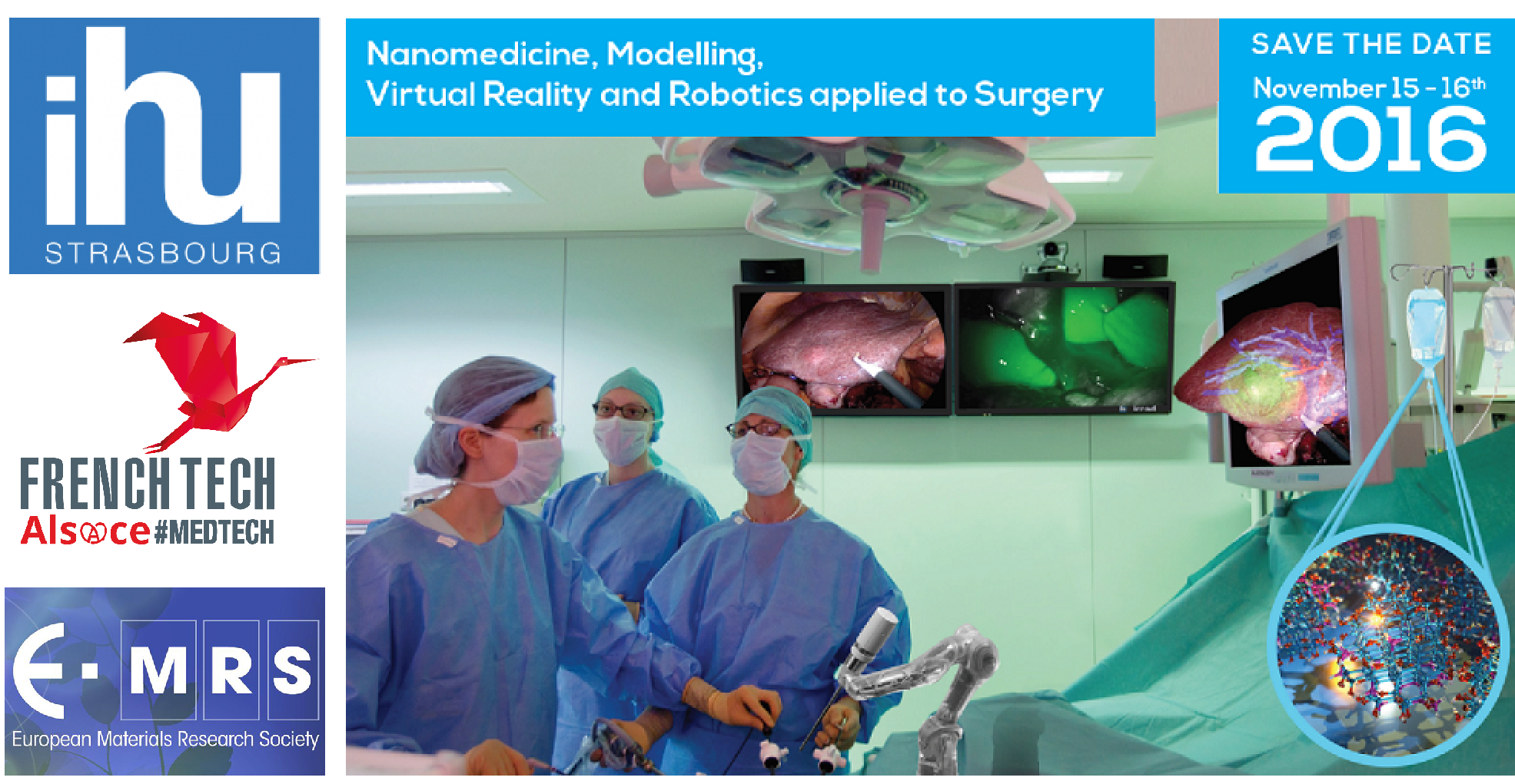 IHU Strasbourg - Nanomedicine, Modeling, Virtual Reality and Robotics applied to Surgery 2016